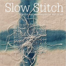Slow Stitch - Claire Wellesley-Smith thumbnail